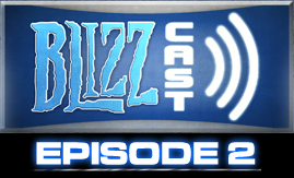 blizzcast_ep2.PNG