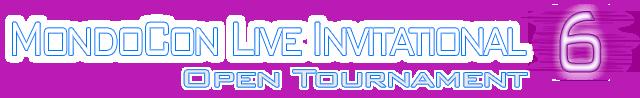 mondocon-live-invitational-open-tournament